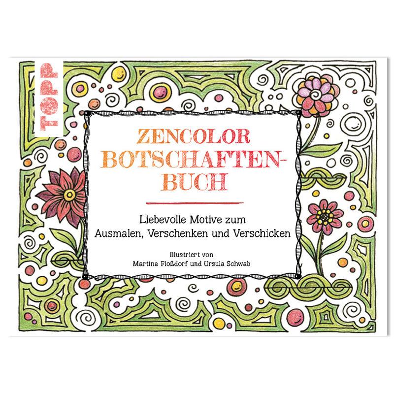 Buch Das Zencolor Botschaftenbuch Topp Verlag Fischer Wolle