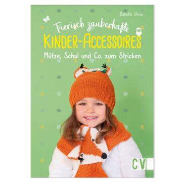 """Buch """"Tierisch zauberhafte Kinder-Accessoires"""""""