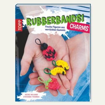 "Buch ""Rubberbands! Charms"""