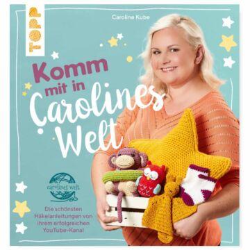 """Buch """"Komm mit in Carolines Welt"""""""